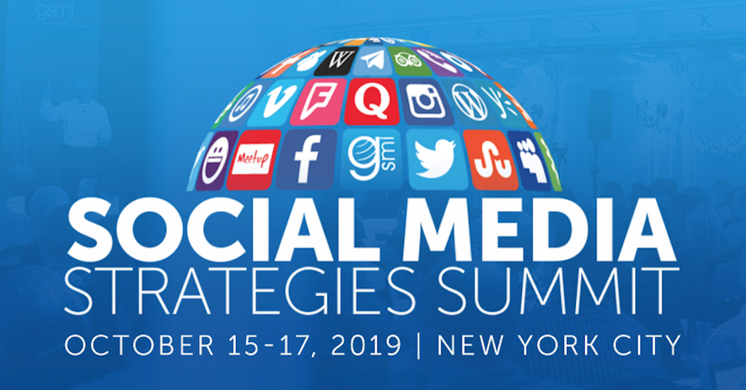 Social Media Strategies Summit Nyc 2019 1 Social Media Strategy Conference